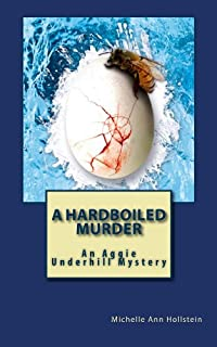 (FREE on 6/20) A Hardboiled Murder: An Aggie Underhill Mystery by Michelle Ann Hollstein - http://eBooksHabit.com
