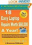 18 Easy Laptop Repairs Worth $60,000...