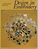 img - for Design in Embroidery by Kathleen Whyte (1969-09-03) book / textbook / text book