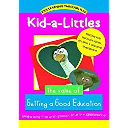 Kid-a-Littles: The Value of a Good Education