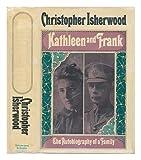 Kathleen and Frank (0671209914) by ISHERWOOD, Chris.