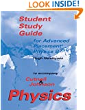 Physics: AP Student Study Guide
