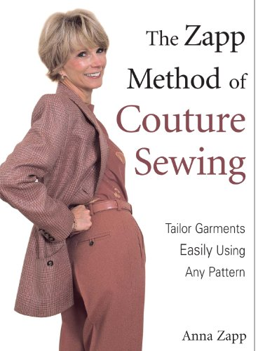 The Zapp Method of Couture Sewing: Tailor Garments Easily Using Any Pattern (Anna Sewing compare prices)