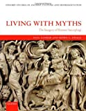 img - for Living with Myths: The Imagery of Roman Sarcophagi (Oxford Studies in Ancient Culture and Representation) book / textbook / text book