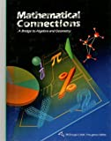 Mathematical Connections: A Bridge to Algebra and Geometry