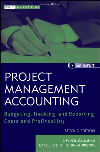 Project Management Accounting, with Website: Budgeting,...