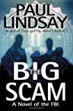 The Big Scam: A Novel of the FBI