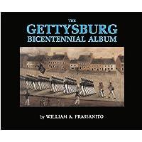 The Gettysburg Bicentennial Album