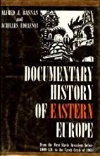Documentary History of Eastern Europe by…