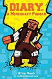 Minecraft Books: Diary of a Minecraft Pigman (Unofficial Minecraft Story)