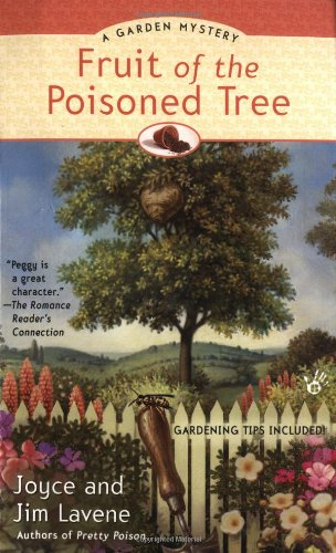 Fruit Of The Poisoned Tree (A Peggy Lee Garden Mystery)