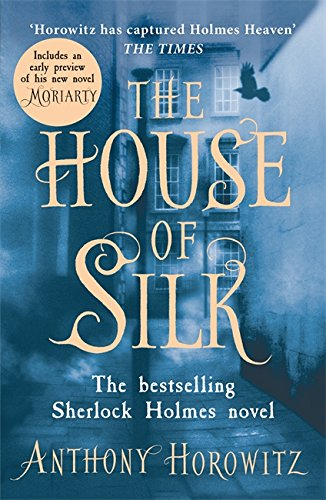 The House Of Silk. The Bestselling Sherlock Holmes