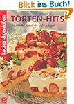 Torten-Hits: Traumhafte Torten, die l...
