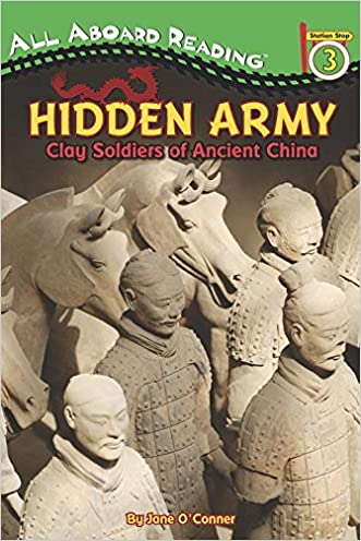 Hidden Army: Clay Soldiers of Ancient China (All Aboard Reading) written by Jane O%27Connor