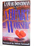 img - for A Heart of Worship book / textbook / text book