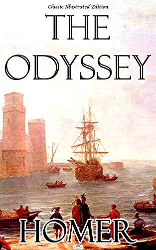 Homer. - The Odyssey - Classic Illustrated Edition (English Edition)