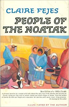 People of the Noatak, Fejes, Claire