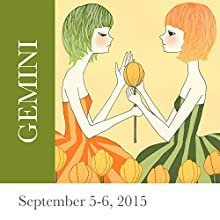 Gemini: September 5-6, 2015  by Tali Edut, Ophira Edut Narrated by Lesa Wilson
