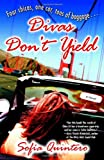 Divas Dont Yield: A Novel (Many Cultures, One World)