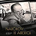 Nabokov in America: On the Road to Lolita (       UNABRIDGED) by Robert Roper Narrated by Victor Bevine