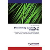 Determining Durability of Bioactivity: of Covered and Uncovered Garlic and Allamanda Tablet against Important...