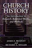 img - for Church History: An Introduction to Research, Reference Works, and Methods book / textbook / text book