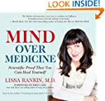 Mind Over Medicine: Scientific Proof...
