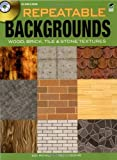 Repeatable Backgrounds: Wood, Brick, Tile and Stone Textures CD-ROM and Book (Dover Electronic Clip Art)