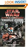 Triple Zero (Star Wars: Republic Commando, Book 2)