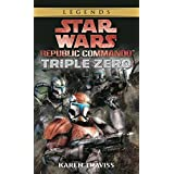 Triple Zero: Star Wars (Republic Commando)by Karen Traviss