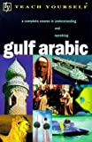 img - for Gulf Arabic (Teach Yourself) book / textbook / text book