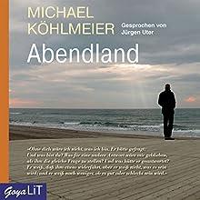 Abendland Hörbuch von Michael Köhlmeier Gesprochen von: Jürgen Uter