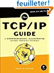 The TCP/IP Guide: A Comprehensive, Il...