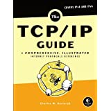 The TCP/IP Guide: A Comprehensive, Illustrated Internet Protocols Reference ~ Charles M. Kozierok