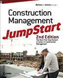 Construction Management JumpStart: The Best First Step Toward a Career in Construction Management - 0470609990