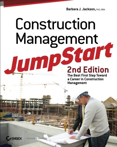 Construction Management JumpStart: The Best First Step Toward a Career in Construction Management - Sybex - 0470609990 - ISBN:0470609990