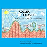 Roller Coaster: A Kid's Guide on How to Write Poetry