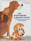 img - for AVENTURIERS A QUATRE PATTES (LES) book / textbook / text book