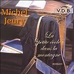 La petite école dans la montagne | Michel Jeury