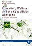 img - for Education, Welfare and the Capabilities Approach: A European Perspective book / textbook / text book