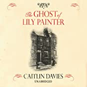 The Ghost of Lily Painter | [Caitlin Davies]