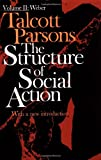 The Structure of Social Action, Vol. 2 (0029242509) by Parsons, Talcott