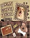 Dogs Move Too! From Max's Point Of View (Spanish, French, Italian, German, Japanese, Russian, Ukrainian, Chinese, Hindi, Tamil, Telugu, Kannada, Malayalam, ... Gujarati, Bengali and Korean Edition)