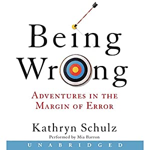 Being Wrong Audiobook