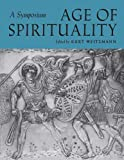 img - for Age of Spirituality: A Symposium book / textbook / text book