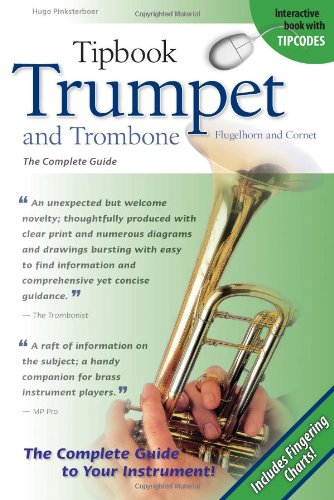 Tipbook Trumpet and Trombone, Flugelhorn and Cornet, The Complete Guide