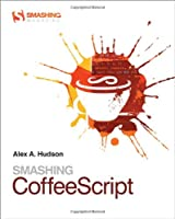 Smashing CoffeeScript