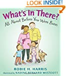 What's in There?: All About Before Yo...