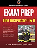 Exam Prep: Fire Instructor I & II (Exam Prep (Jones & Bartlett Publishers)) - 0763727628