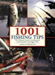 1001 Fishing Tips: The Ultimate Guide...